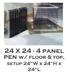 24 X 24- 4 Panel X-Pen with floor and top - each panel 24w X 24H